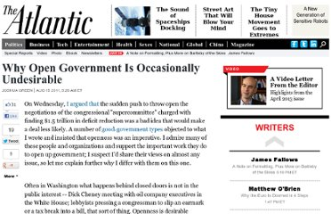http://www.theatlantic.com/politics/archive/2011/08/why-open-government-is-occasionally-undesirable/243527/