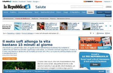 http://www.repubblica.it/salute/forma-e-bellezza/2011/08/18/news/moto_soft-20507362/