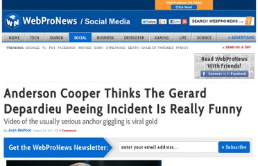 http://www.webpronews.com/anderson-cooper-thinks-the-gerard-depardieu-peeing-incident-is-really-funny-2011-08