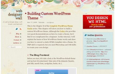 http://webdesignerwall.com/tutorials/building-custom-wordpress-theme