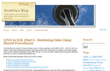 http://weblogs.asp.net/scottgu/archive/2007/08/16/linq-to-sql-part-6-retrieving-data-using-stored-procedures.aspx