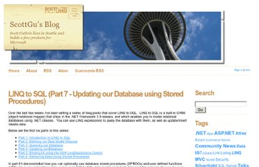http://weblogs.asp.net/scottgu/archive/2007/08/23/linq-to-sql-part-7-updating-our-database-using-stored-procedures.aspx