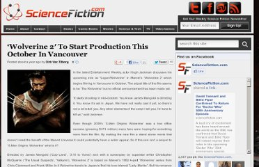 http://sciencefiction.com/2011/08/18/wolverine-2-to-start-production-this-october-in-vancouver/
