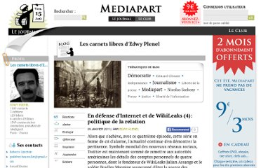 http://blogs.mediapart.fr/blog/edwy-plenel/090111/en-defense-dinternet-et-de-wikileaks-4-politique-de-la-relation