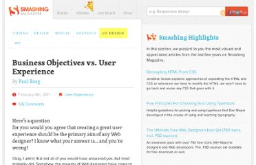 http://uxdesign.smashingmagazine.com/2011/02/04/business-objectives-vs-user-experience/