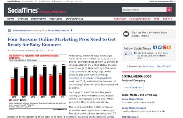 http://socialtimes.com/four-reasons-online-marketing-pros-need-to-get-ready-for-baby-boomers_b38976