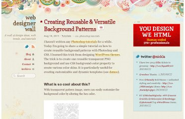 http://webdesignerwall.com/tutorials/creating-reusable-versatile-background-patterns