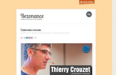 http://blog.rezonance.ch/wordpress/2011/07/25/thierry-crouzet/