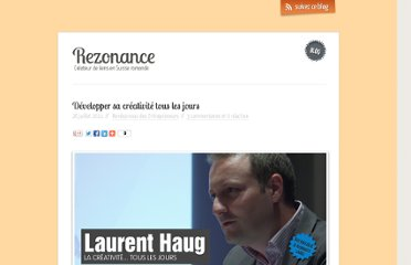 http://blog.rezonance.ch/wordpress/2011/07/26/laurent-haug-developper-sa-creativite-tous-les-jours/