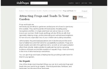 http://kerryg.hubpages.com/hub/Attracting-Frogs-and-Toads-To-Your-Garden