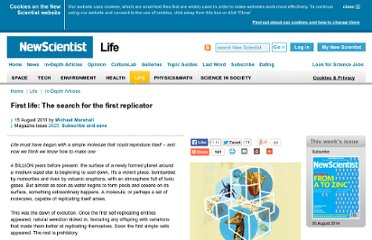 http://www.newscientist.com/article/mg21128251.300-first-life-the-search-for-the-first-replicator.html?full=true
