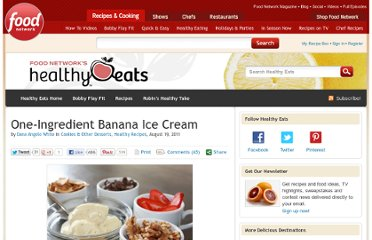 http://blog.foodnetwork.com/healthyeats/2011/08/19/one-ingredient-banana-ice-cream/