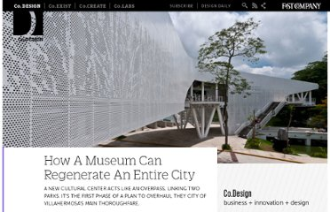 http://www.fastcodesign.com/1664817/how-a-museum-can-regenerate-an-entire-city