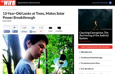http://www.theatlanticwire.com/technology/2011/08/13-year-old-looks-trees-makes-solar-power-breakthrough/41486/