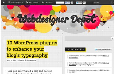 http://www.webdesignerdepot.com/2011/08/10-wordpress-plugins-to-enhance-your-blogs-typography/