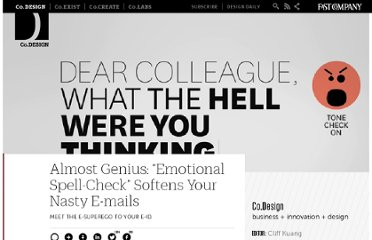 http://www.fastcodesign.com/1662911/almost-genius-emotional-spell-check-softens-your-nasty-e-mails