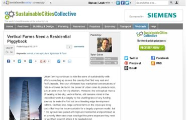 http://sustainablecitiescollective.com/tcaine/28317/vertical-farms-need-residential-piggyback