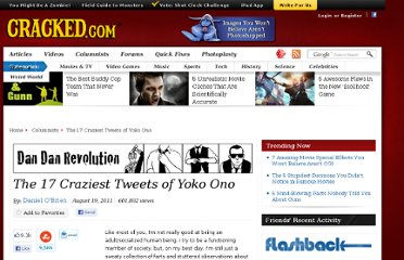 http://www.cracked.com/blog/the-17-craziest-tweets-yoko-ono/