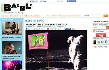 http://www.baeblemusic.com/musicblog/8-1-2011/Watch-The-First-Hour-Of-MTV.html