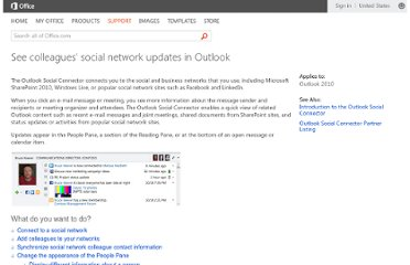 http://office.microsoft.com/en-us/outlook-help/see-colleagues-social-network-updates-in-outlook-HA101831053.aspx