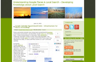 http://blumenthals.com/blog/2011/06/08/google-calendar-appointment-slots-infrastructure-for-places-scheduling/