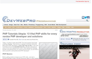 http://www.devwebpro.com/php-tutorials-utopia-13-vital-php-skills-for-every-novice-php-developer-and-solutions/