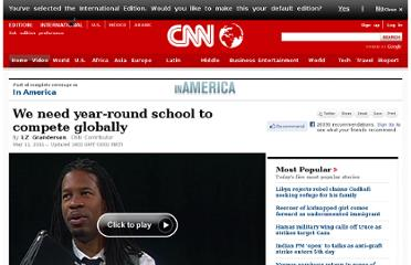 http://www.cnn.com/2011/OPINION/05/10/granderson.yearround.school/index.html