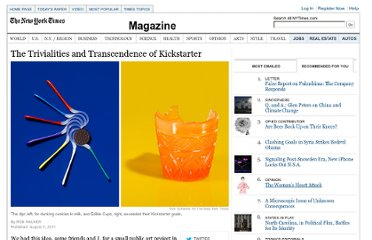 http://www.nytimes.com/2011/08/07/magazine/the-trivialities-and-transcendence-of-kickstarter.html?_r=2&ref=technology&pagewanted=all