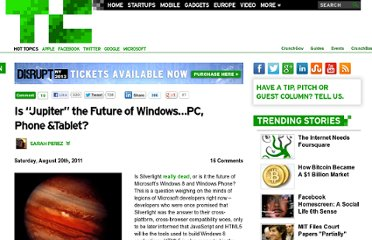 http://techcrunch.com/2011/08/20/is-jupiter-the-future-of-windows-pc-phone-tablet-tv/