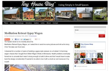 http://tinyhouseblog.com/stick-built/meditation-retreat-gypsy-wagon/