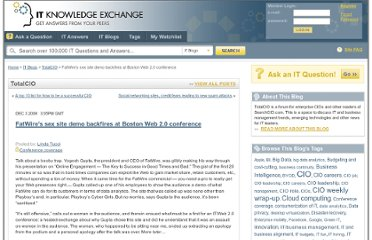 http://itknowledgeexchange.techtarget.com/total-cio/fatwires-sex-site-demo-backfires-at-boston-web-20-conference/