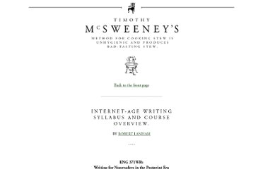 http://www.mcsweeneys.net/articles/internet-age-writing-syllabus-and-course-overview