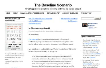 http://baselinescenario.com/2011/08/20/is-meritocracy-good/