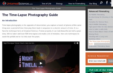 http://www.untamedscience.com/film/time-lapse-photography-guide