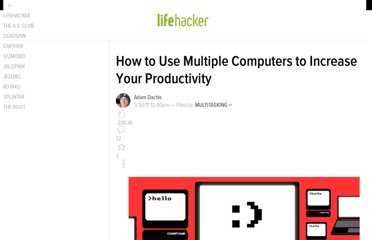 http://lifehacker.com/5787062/how-to-use-multiple-computers-for-increased-productivity
