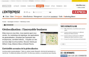 http://lentreprise.lexpress.fr/marketing-et-vente/geolocalisation-l-incroyable-business_29077.html?xtor=EPR-11