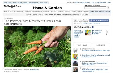http://www.nytimes.com/2011/07/28/garden/permaculture-emerges-from-the-underground.html?_r=1&scp=1&sq=Permaculture&st=cse