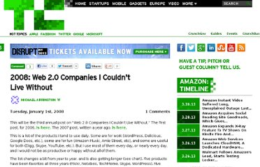 http://techcrunch.com/2008/01/01/2008-web-20-companies-i-couldnt-live-without/
