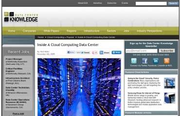 http://www.datacenterknowledge.com/archives/2009/11/04/inside-a-cloud-computing-data-center/