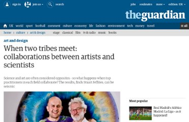 http://www.guardian.co.uk/artanddesign/2011/aug/21/collaborations-between-artists-and-scientists