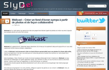 http://slydnet.com/web/wallcast-creer-un-fond-decran-sympa-a-partir-de-photos-et-de-facon-collaborative/