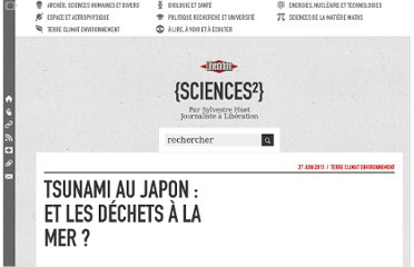 http://sciences.blogs.liberation.fr/home/2011/06/tsunami-au-japon-et-les-d%C3%A9chets-%C3%A0-la-mer-.html