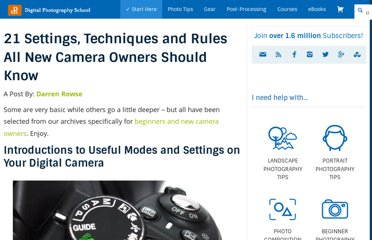 http://digital-photography-school.com/21-settings-techniques-and-rules-all-new-camera-owners-should-know