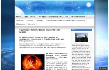 http://area51blog.wordpress.com/2011/08/01/gigantesque-tempete-solaire-pour-2013-selon-la-nasa/