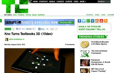 http://techcrunch.com/2011/08/22/kno-turns-textbooks-3d-video/