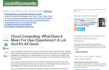 http://www.usabilitycounts.com/2008/11/14/cloud-computing-what-does-it-mean-for-user-experience-a-lot-and-its-all-good/