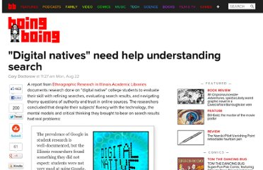 http://boingboing.net/2011/08/22/digital-natives-need-help-understanding-search.html
