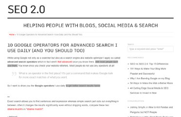 http://seo2.0.onreact.com/10-google-operators-for-advanced-search-i-use-daily-and-you-should-too