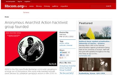 http://libcom.org/news/anonymous-anarchist-action-hacktivist-group-founded-10032011
