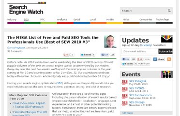 http://searchenginewatch.com/article/2048552/The-MEGA-List-of-Free-and-Paid-SEO-Tools-the-Professionals-Use-Best-of-SEW-2010-3
